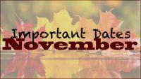 Important Dates for November