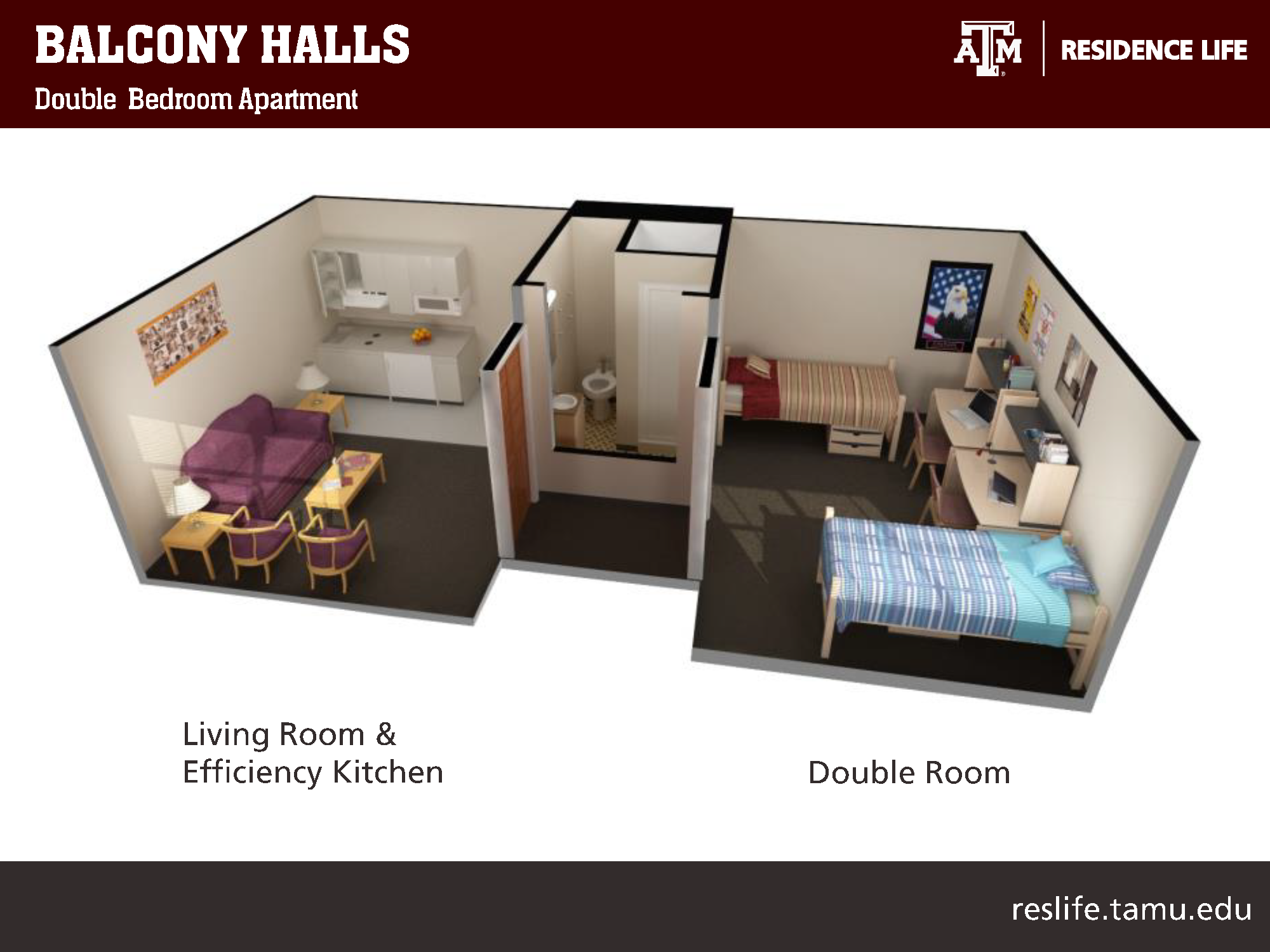 Side-view of 3-D floor plan: Living Room and Efficiency kitchen that has a sofa, two chairs, two nightstands, and a coffee table. Kitchen area has cabinet space, 2 burners, a microwave and refrigerator. Double room has two beds, 2 study desks and chairs, and two cabinets under the bed.