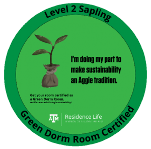 Green Dorm Room Certified - Level 2 Sapling