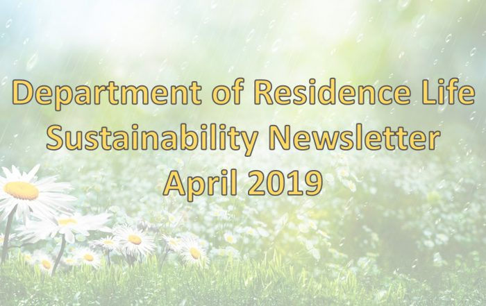 Department of Residence Life Sustainability Newsletter April 2019 Header
