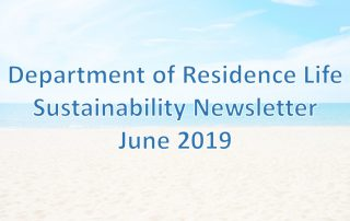 Department of Residence Life June 2019 Sustainability Newsletter Header