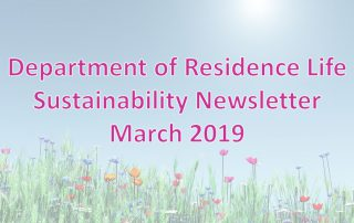 Department of Residence Life March 2019 Sustainability Newsletter
