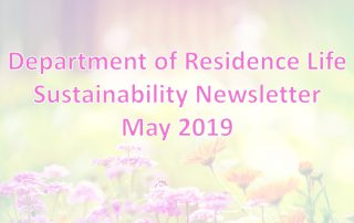 Department of Residence Life May 2019 Sustainability Newsletter Header Image